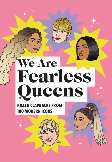 Cover for: We Are Fearless Queens: Killer clapbacks from modern icons