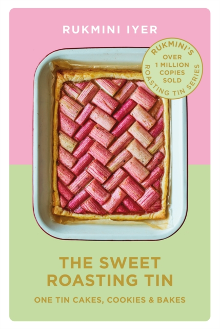 Image for The Sweet Roasting Tin : One Tin Cakes, Cookies & Bakes