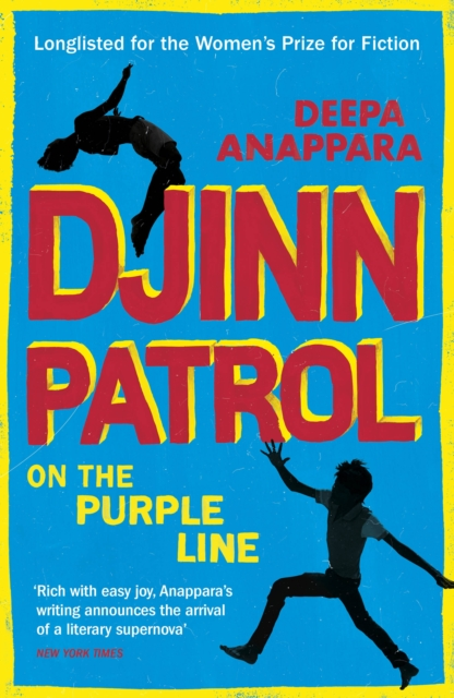 Cover for: Djinn Patrol on the Purple Line : Discover the immersive novel longlisted for the Women's Prize 2020