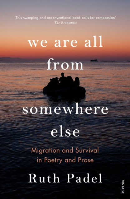 Image for We Are All From Somewhere Else : Migration and Survival in Poetry and Prose
