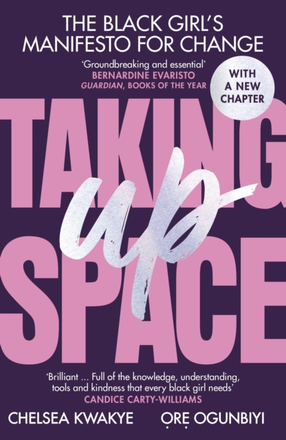 Cover for: Taking Up Space : The Black Girl's Manifesto for Change