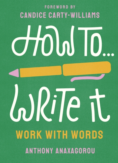 Image for How To Write It : Work With Words