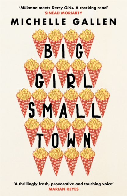 Cover for: Big Girl, Small Town : Shortlisted for the Costa First Novel Award