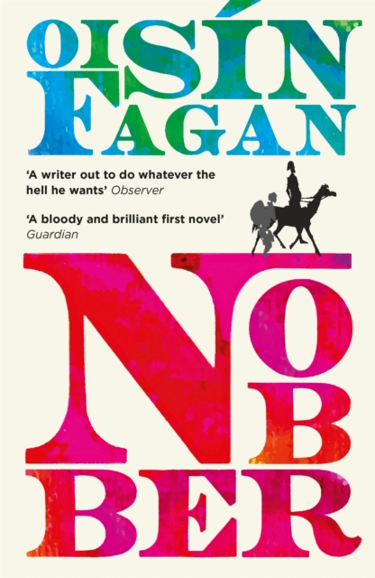 Cover for: Nobber : 'A bloody and brilliant first novel'