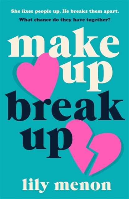 Image for Make Up Break Up : A perfectly romantic summer read