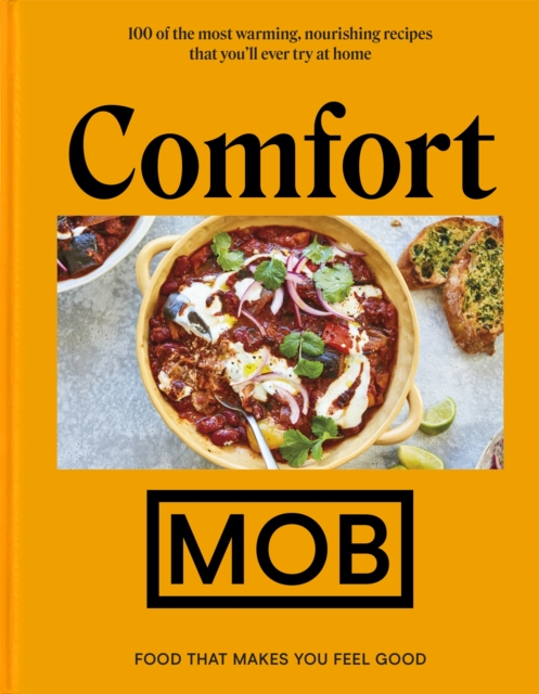 Image for Comfort MOB : Food That Makes You Feel Good