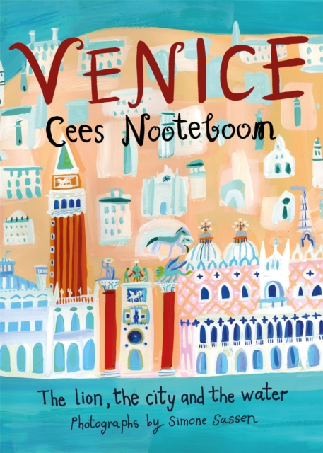 Cover for: Venice : The Lion, the City and the Water