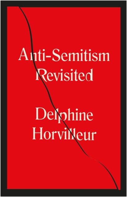 Cover for: Anti-Semitism Revisited : How the Rabbis Made Sense of Hatred
