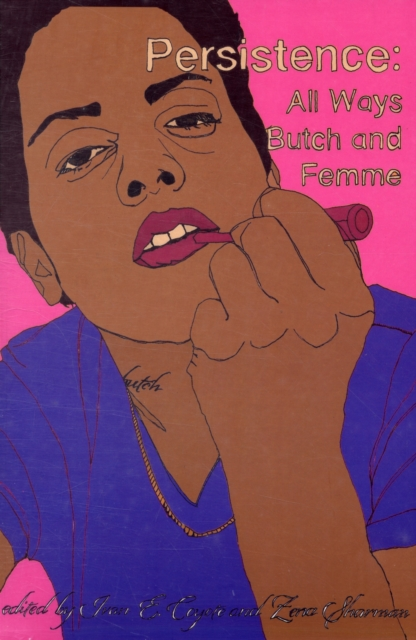 Cover for: Persistence : All Ways Butch and Femme