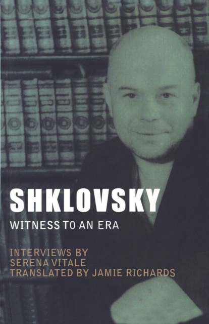 Cover for: Shklovsky : Witness to an Era