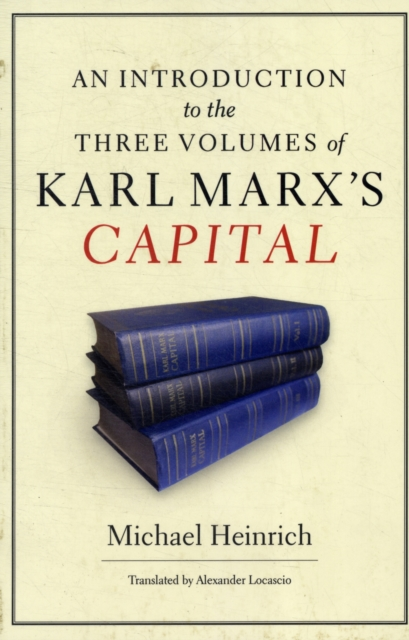 Image for An Introduction to the Three Volumes of Karl Marx's Capital