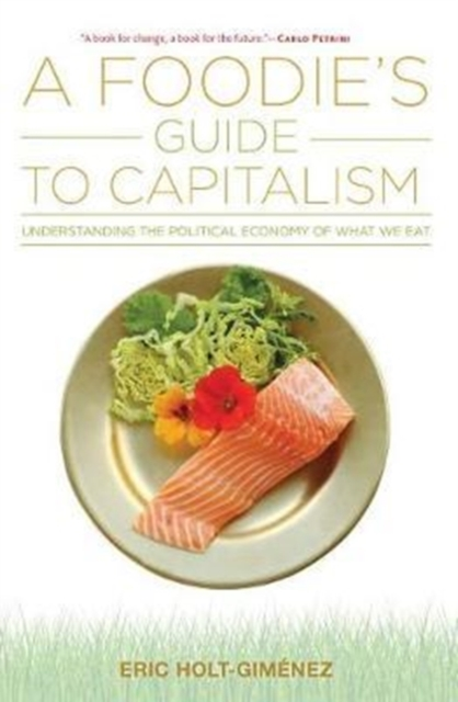 Image for A Foodie's Guide to Capitalism