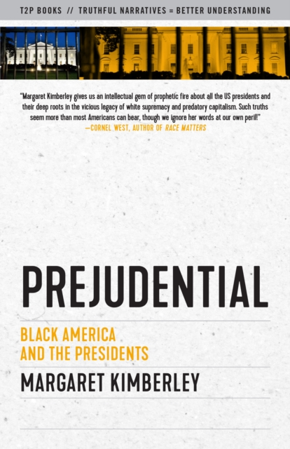 Cover for: Prejudential : Black America and the Presidents