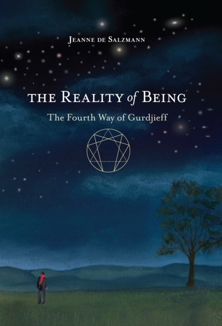 The Reality of Being: The Fourth Way of Gurdjieff (Paperback), Jeanne de Salzma.