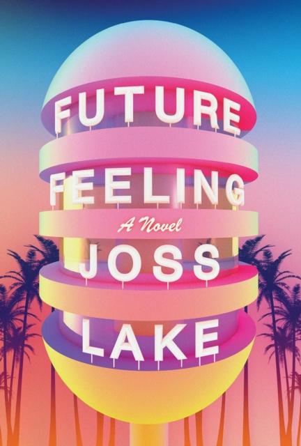 Image for Future Feeling : A Novel