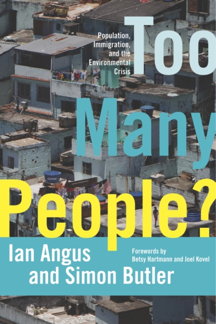 Image for Too Many People? : Population, Immigration, and the Environmental Crisis