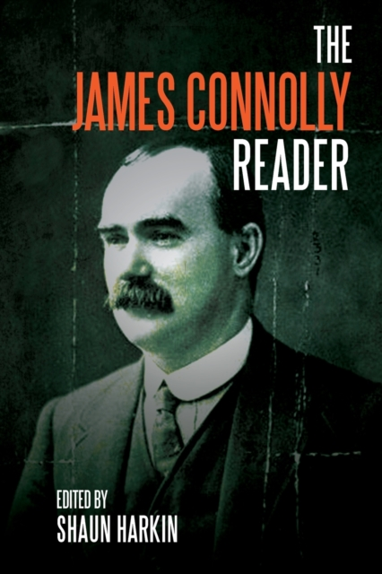 Image for A James Connolly Reader