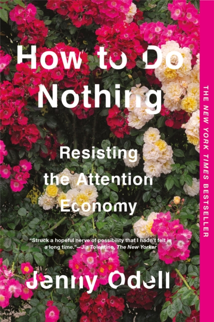 Image for How To Do Nothing : Resisting the Attention Economy