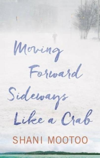 Image for Moving Forward Sideways Like A Crab