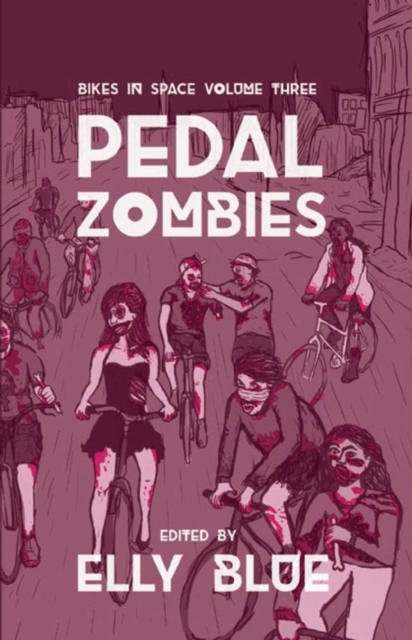 Image for Pedal Zombies : Bikes in Space Volume 3