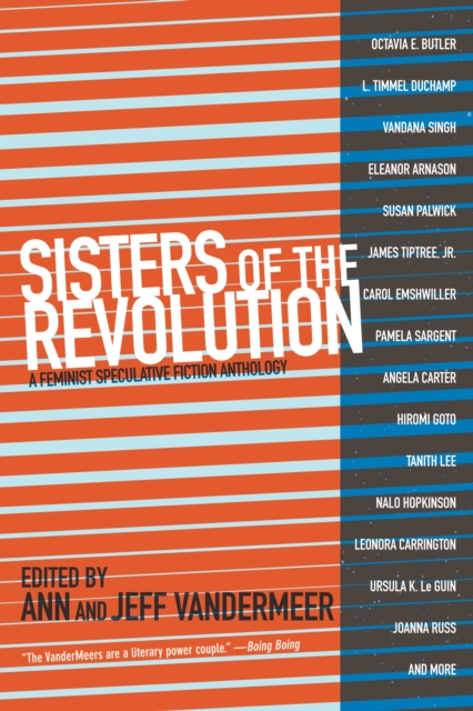 Cover for: Sisters Of The Revolution : A Femimist Speculative Fiction Anthology