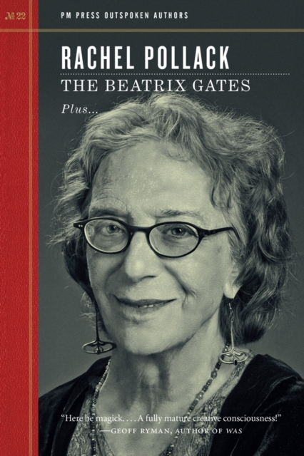 Cover for: The Beatrix Gates : PM Press Outspoken Authors
