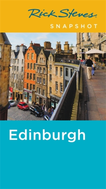 Cover for: Rick Steves Snapshot Edinburgh (Second Edition)