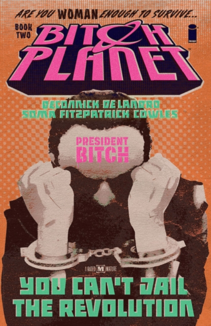 Image for Bitch Planet Volume 2: President Bitch