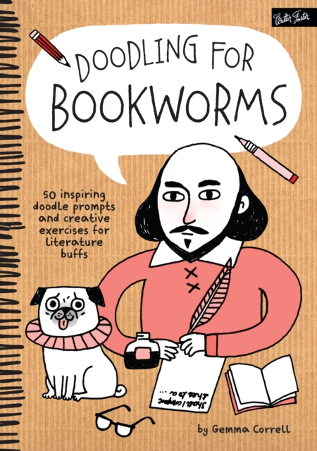 Cover for: Doodling for Bookworms : 50 Delectable Doodle Prompts and Creative Exercises for Literature Buffs