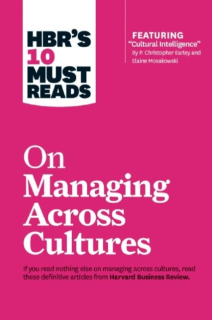 HBRs 10 Must Reads on Managing Across Cultures (HBR's 10 Must Reads) (Paperback)