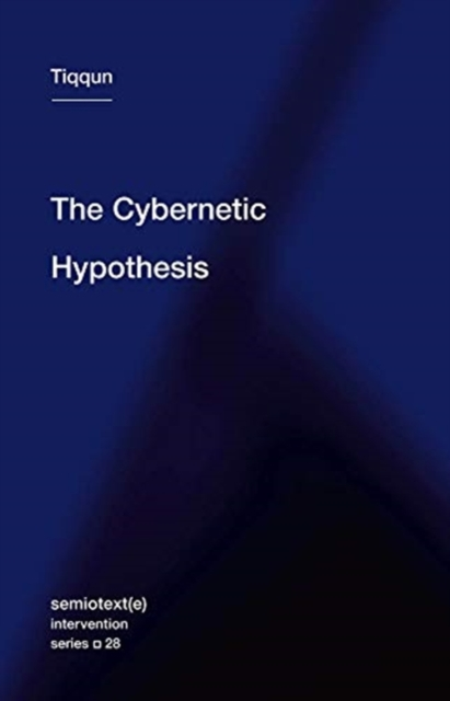 Cover for: The Cybernetic Hypothesis