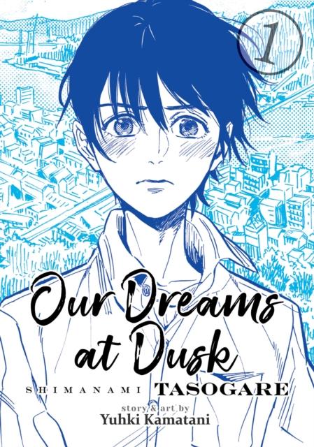 Cover for: Our Dreams at Dusk: Shimanami Tasogare Vol. 1
