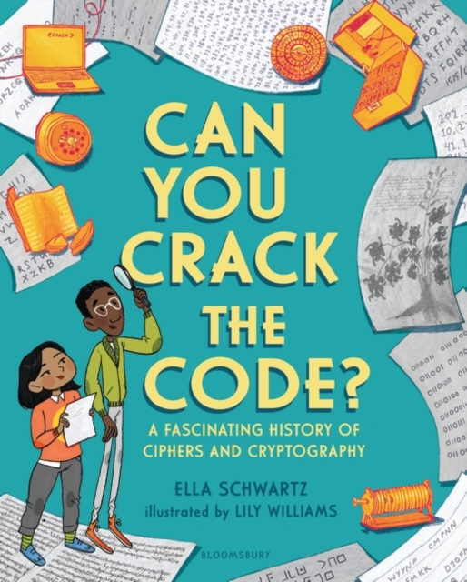 Cover for: Can You Crack the Code? : A Fascinating History of Ciphers and Cryptography