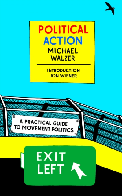 Cover for: Political Action : A Practical Guide To Movement Politics