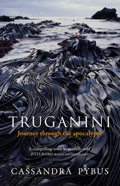 Cover for: Truganini : Journey through the apocalypse