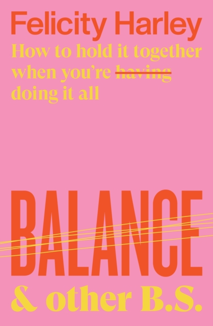 Cover for: Balance & Other B. S.