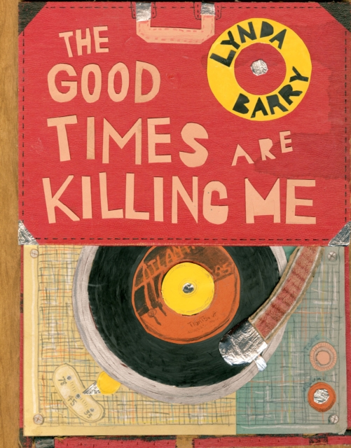Cover for: The Good Times are Killing Me