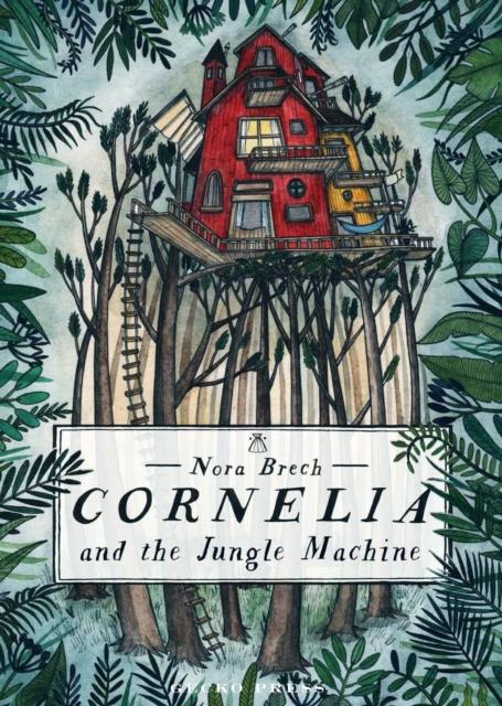 Cover for: Cornelia and the Jungle Machine