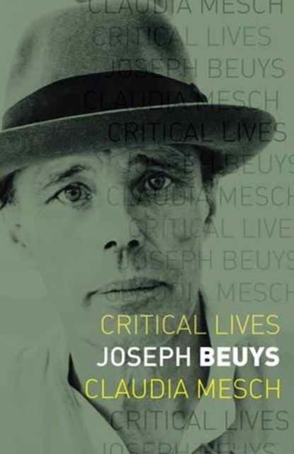 Joseph Beuys, Mesch, Claudia, 9781780237350
