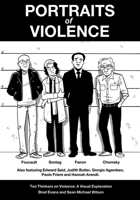 Cover for: Portraits of Violence : Ten Thinkers on Violence : a Visual Exploration