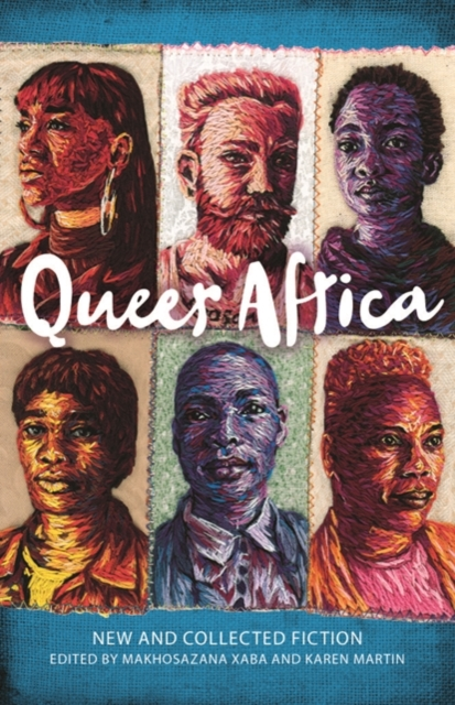 Cover for: Queer Africa : New and Collected Fiction