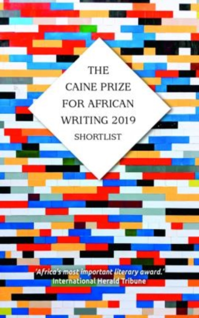 Cover for: The Caine Prize for African Writing 2019