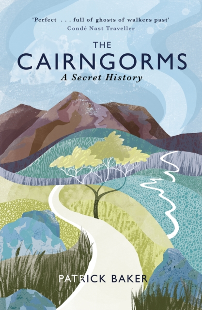 Cover for: The Cairngorms : A Secret History