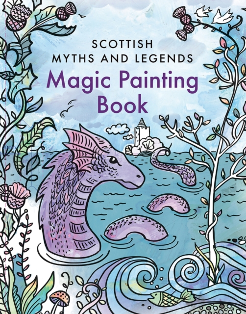 Image for Magic Painting Book: Scottish Myths and Legends