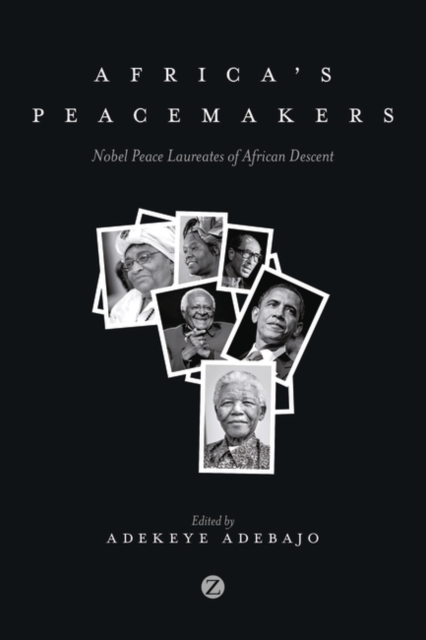 Image for Africa's Peacemakers : Nobel Peace Laureates of African Descent