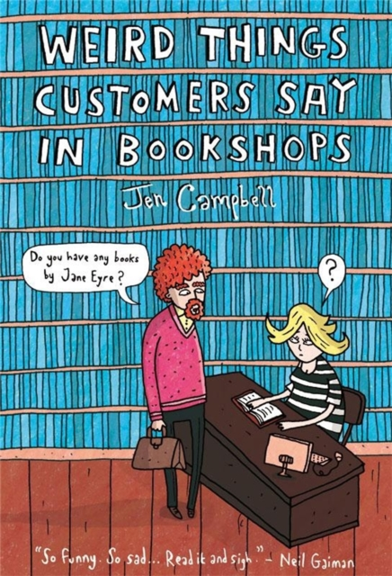 Cover for: Weird Things Customers Say in Bookshops