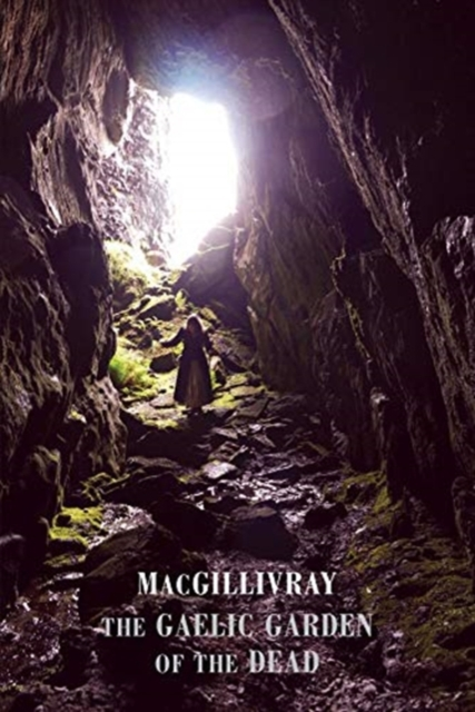 Cover for: The Gaelic Garden of the Dead