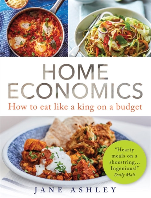 Image for Home Economics : How to eat like a king on a budget