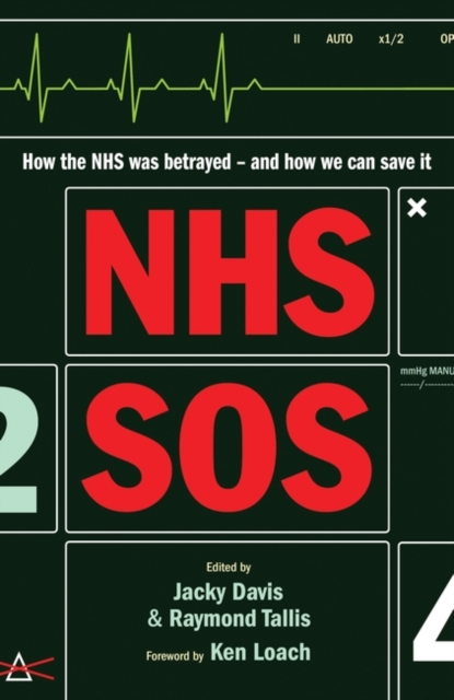 Image for NHS SOS : How the NHS Was Betrayed - and How We Can Save It