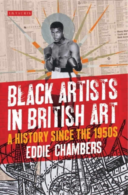 Cover for: Black Artists in British Art : A History since the 1950s